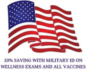 10% savings with Military ID on all exams and vaccinations